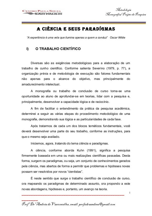 Metodologia                                                              Monografia/ Projeto de Pesquisa            A CIÊN...