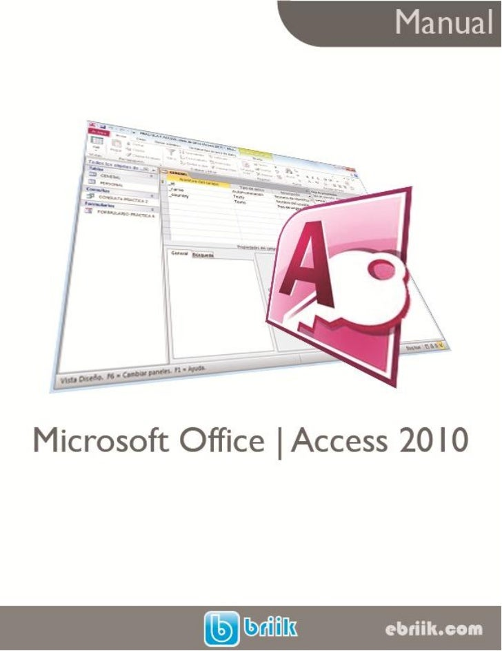 manual de microsoft office access 2010 rh slideshare net access 2010 manual access 2010 manual basico