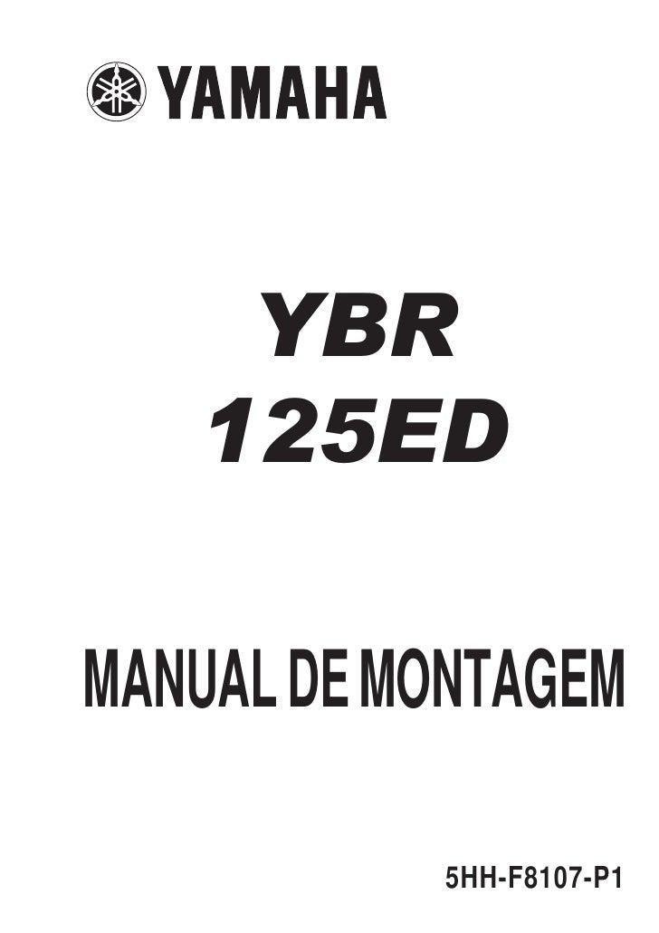 YBR   125EDMANUAL DE MONTAGEM            5HH-F8107-P1
