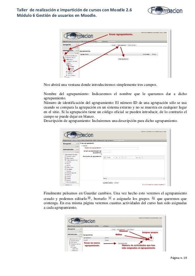 Taller de realización e impartición de cursos con Moodle 2.6 Módulo 6 Gestión de usuarios en Moodle. Nos abrirá una ventan...
