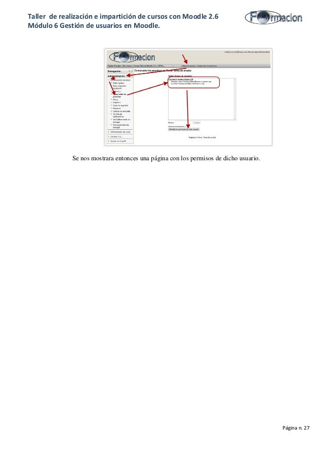 Taller de realización e impartición de cursos con Moodle 2.6 Módulo 6 Gestión de usuarios en Moodle. Se nos mostrara enton...