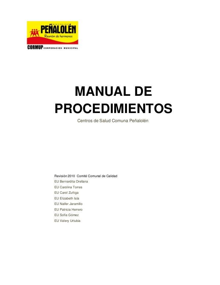 MANUAL DEPROCEDIMIENTOS               Centros de Salud Comuna PeñalolénRevisión 2010 Comité Comunal de CalidadEU Bernardit...