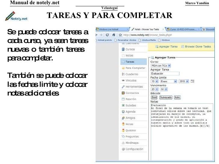 TAREAS Y PARA COMPLETAR Manual de notely.net   Marco Yandún Velasteguí Se puede colocar tareas a cada curso, ya sean tarea...