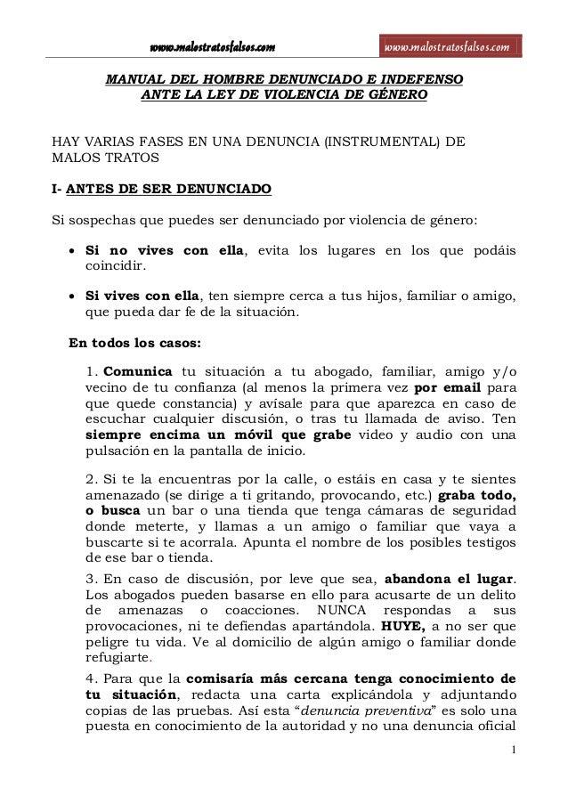 www.malostratosfalsos.com www.malostratosfalsos.com 1 MANUAL DEL HOMBRE DENUNCIADO E INDEFENSO ANTE LA LEY DE VIOLENCIA DE...