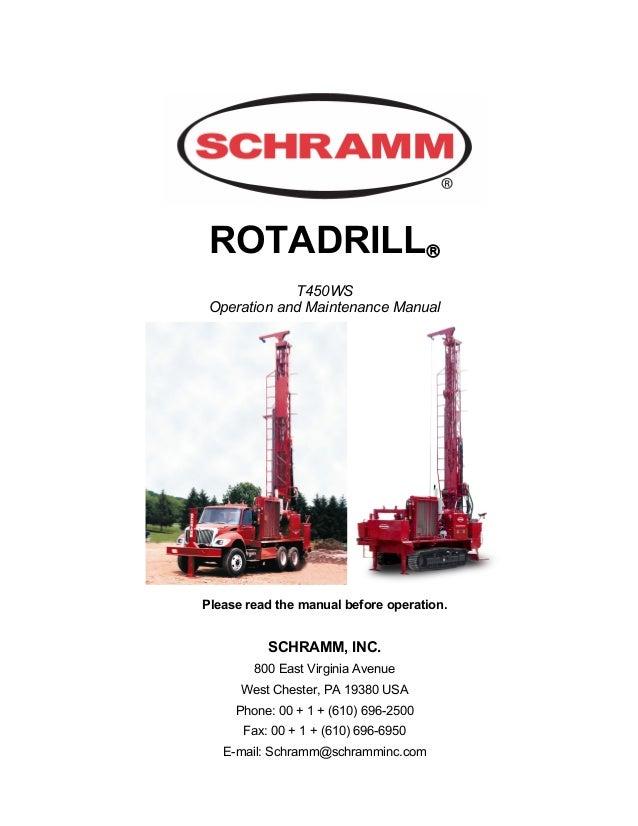 manual de operacion de perforadora schram t450 rh slideshare net Rotary Table Drilling Rig Drilling Rig Diagram