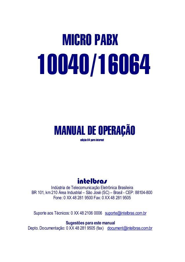 MICRO PABX    10040/16064               MANUAL DE OPERAÇÃO                               edição 04 para internet          ...