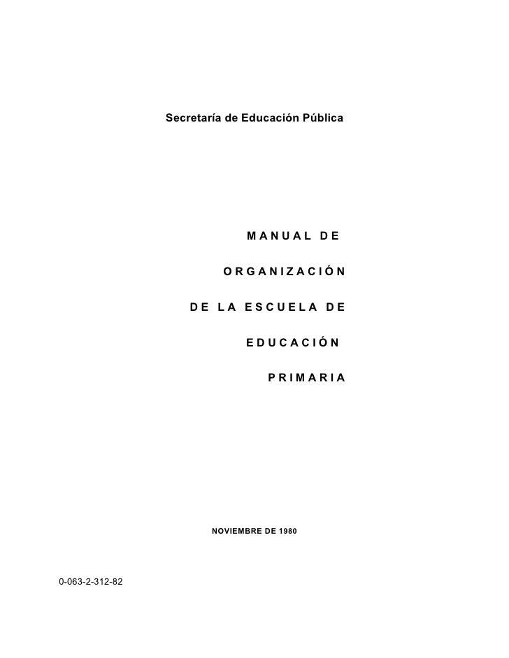 Secretaría de Educación Pública                               MANUAL DE                           ORGANIZACIÓN            ...