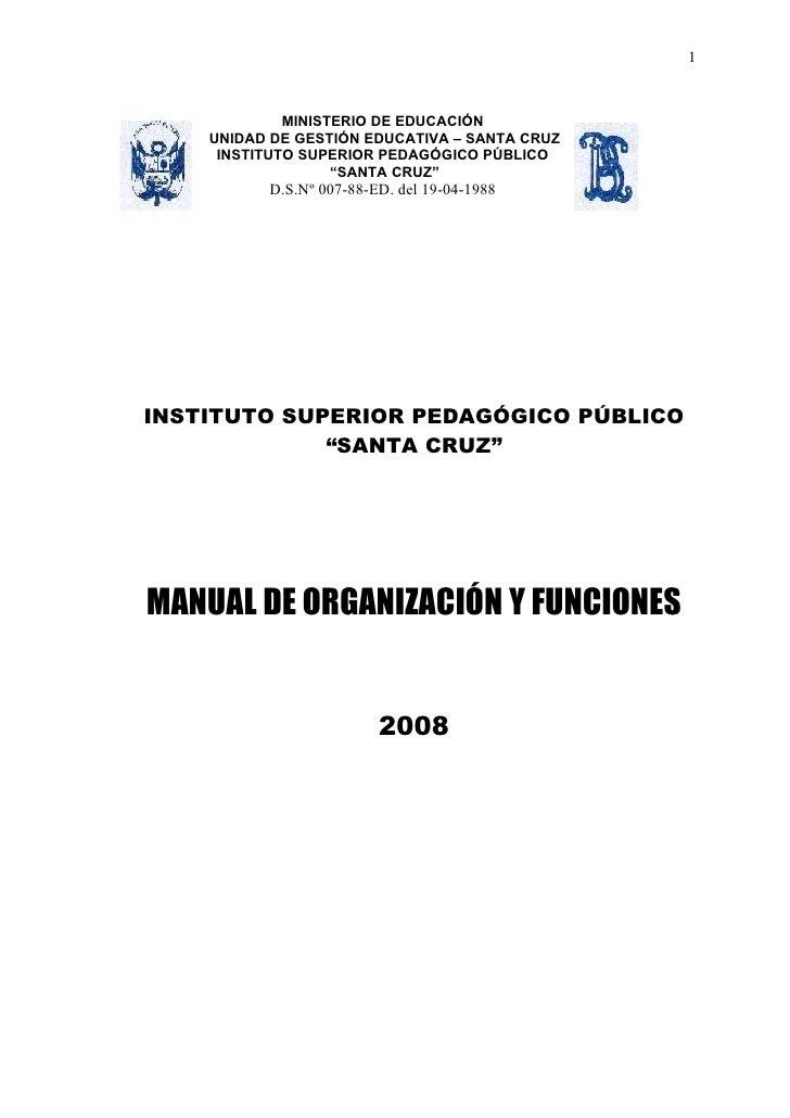1             MINISTERIO DE EDUCACIÓN    UNIDAD DE GESTIÓN EDUCATIVA – SANTA CRUZ     INSTITUTO SUPERIOR PEDAGÓGICO PÚBLIC...