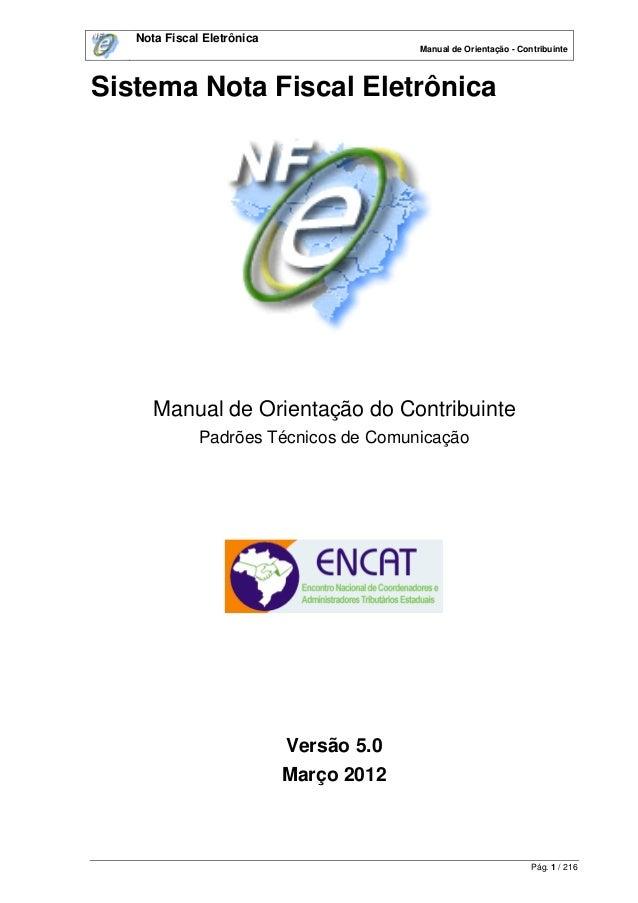 Nota Fiscal Eletrônica                                         Manual de Orientação - ContribuinteSistema Nota Fiscal Elet...