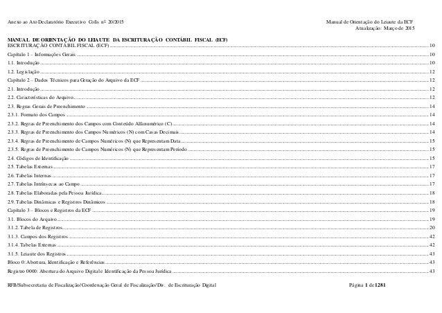Anexo ao Ato Declaratório Executivo Cofis no 20/2015 Manual de Orientação do Leiaute da ECF Atualização: Março de 2015 RFB...