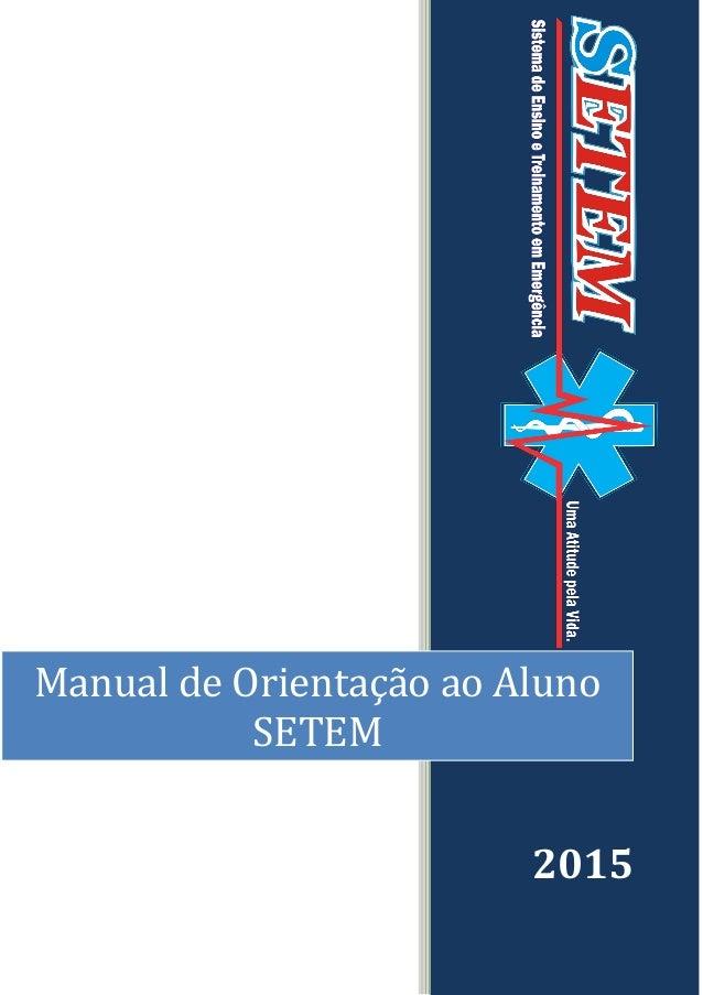 Manual de Orientação ao Aluno SETEM 2015
