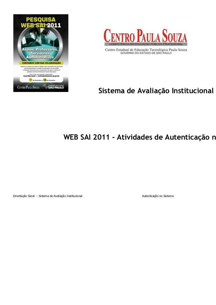 Sistema de Avaliação Institucional                                      WEB SAI 2011 - Atividades de Autenticação no Siste...