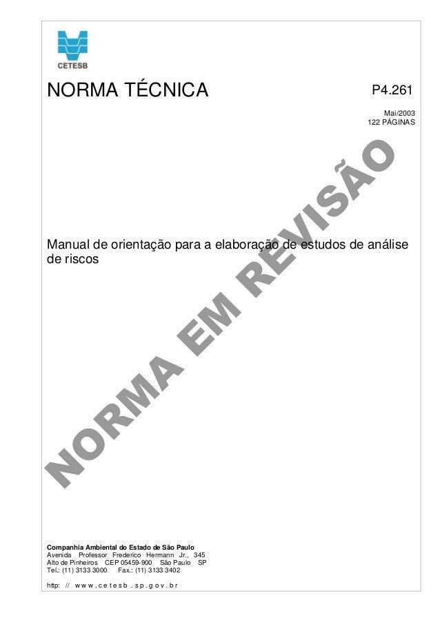 NORMA TÉCNICA  P4.261  E V  IS  Ã O  Mai/2003 122 PÁGINAS  N O  R  M  A  E  M  R  Manual de orientação para a elaboração d...