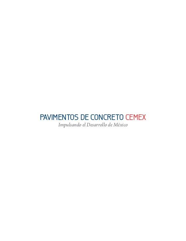 PAVIMENTOS DE CONCRETO CEMEX Impulsando el Desarrollo de México