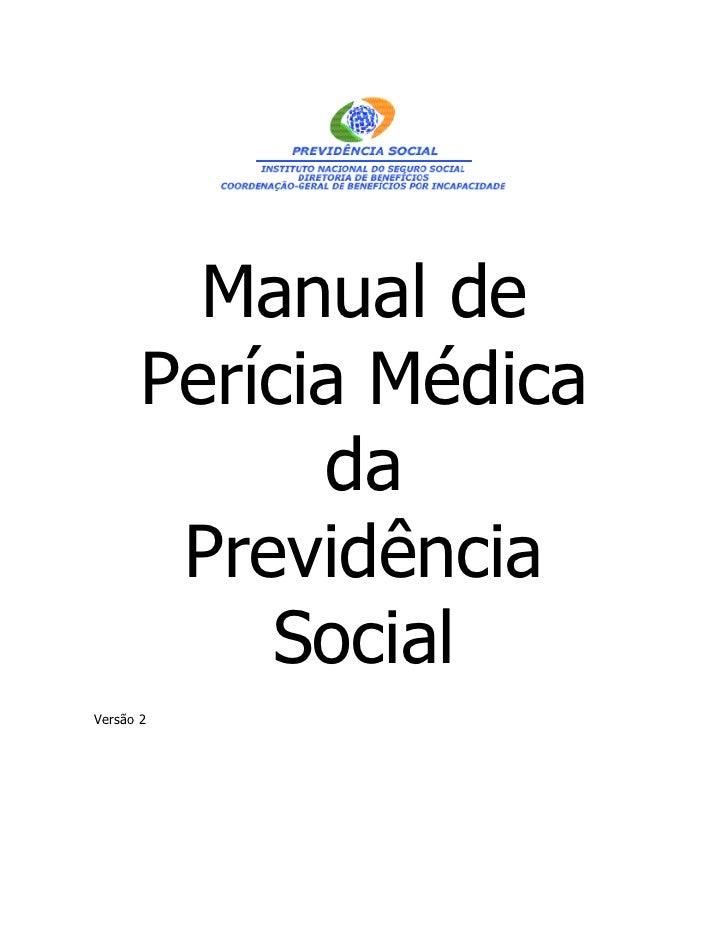 Manual de       Perícia Médica             da        Previdência           SocialVersão 2