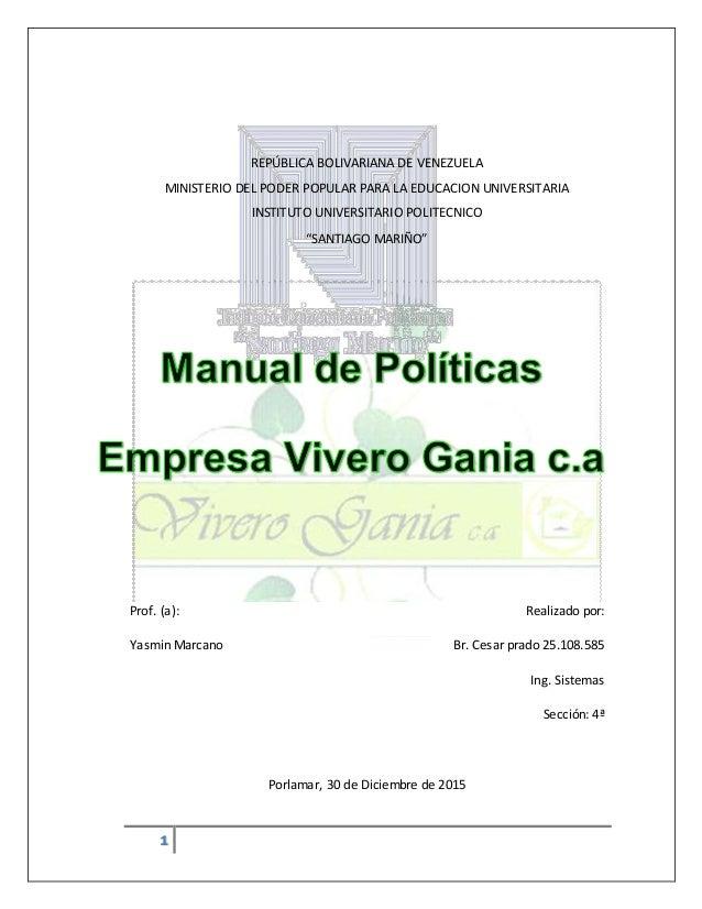 Manual de politicas empresa vivero gania, c.a