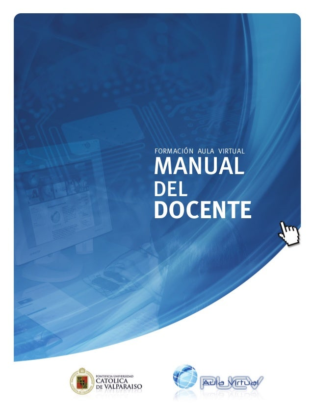 MANUAL DEL DOCENTE FORMACIÓN AULA VIRTUAL
