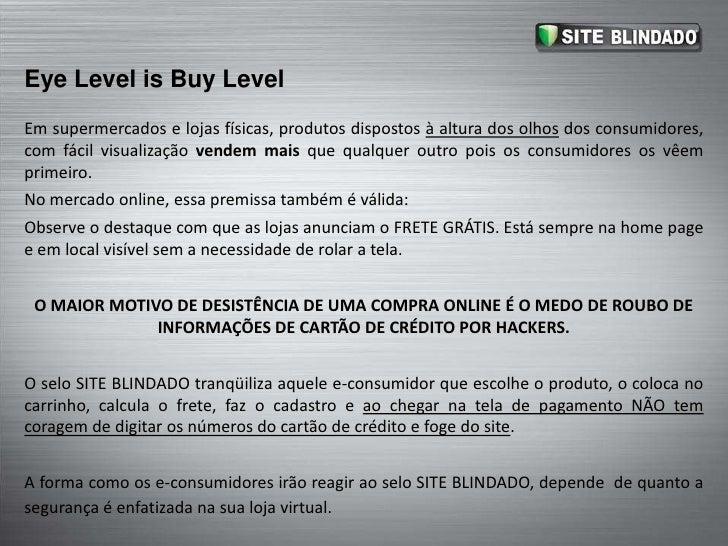 EyeLevel is BuyLevel<br />Em supermercados e lojas físicas, produtos dispostos à altura dos olhos dos consumidores, com fá...