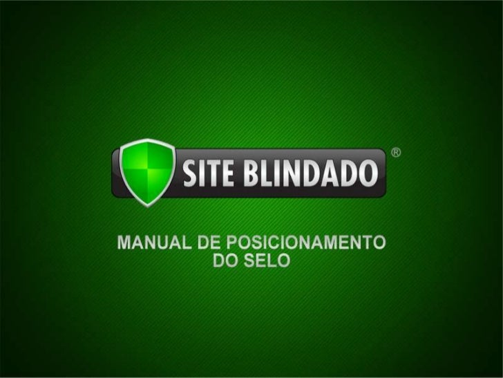 Manual de posicionamento do selo site blindado