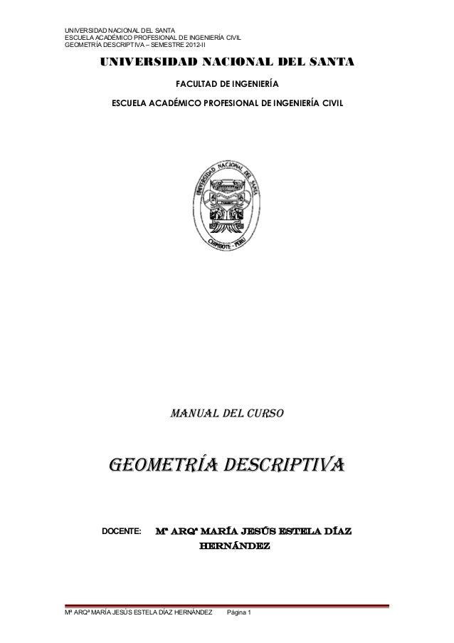 UNIVERSIDAD NACIONAL DEL SANTAESCUELA ACADÉMICO PROFESIONAL DE INGENIERÍA CIVILGEOMETRÍA DESCRIPTIVA – SEMESTRE 2012-II   ...