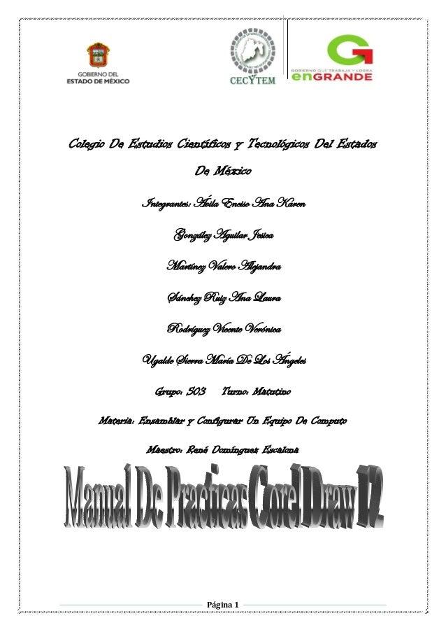 Colegio De Estudios Científicos y Tecnológicos Del Estados De México Integrantes: Ávila Enciso Ana Karen González Aguilar ...
