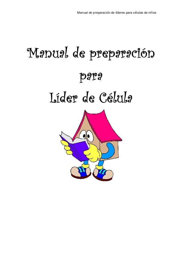 Manual De Preparacion De Lideres Para Celulas De Ninos
