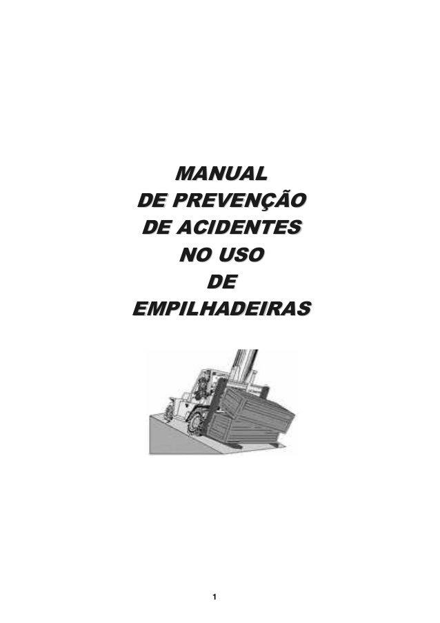 MMAANNUUAALL  DDEE PPRREEVVEENNÇÇÃÃOO  DDEE AACCIIDDEENNTTEESS  NNOO UUSSOO  DDEE  EEMMPPIILLHHAADDEEIIRRAASS  1