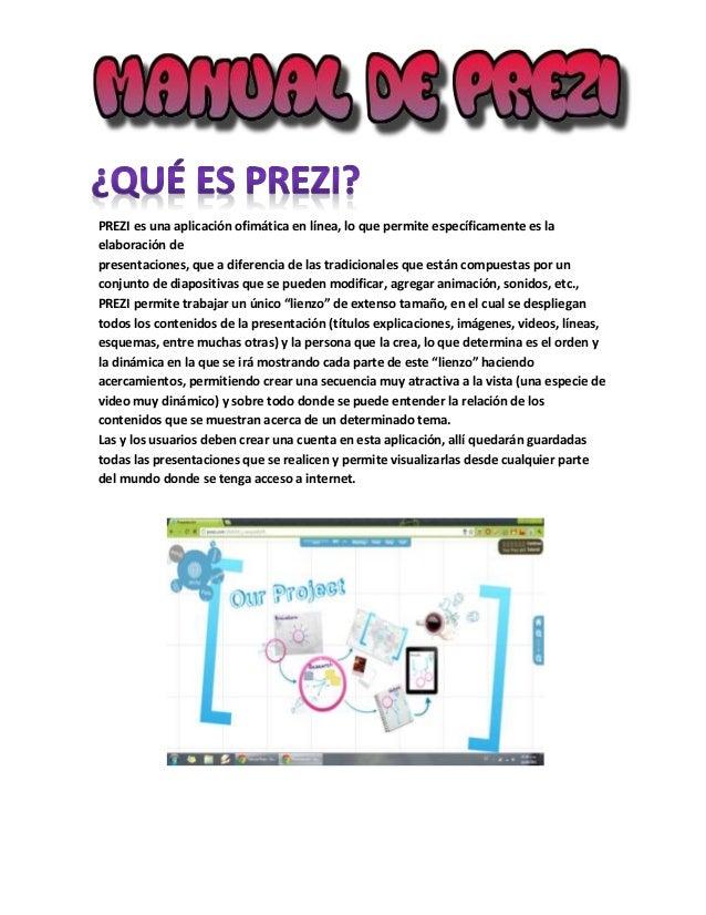 PREZI es una aplicación ofimática en línea, lo que permite específicamente es la elaboración de presentaciones, que a dife...