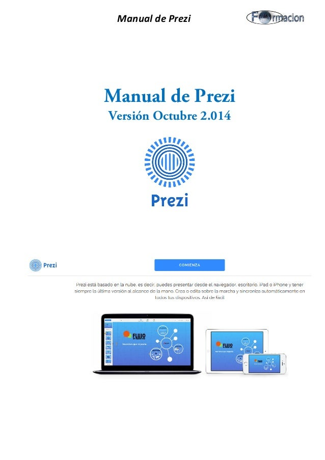 Manual de Prezi Manual de Prezi Versión Octubre 2.014