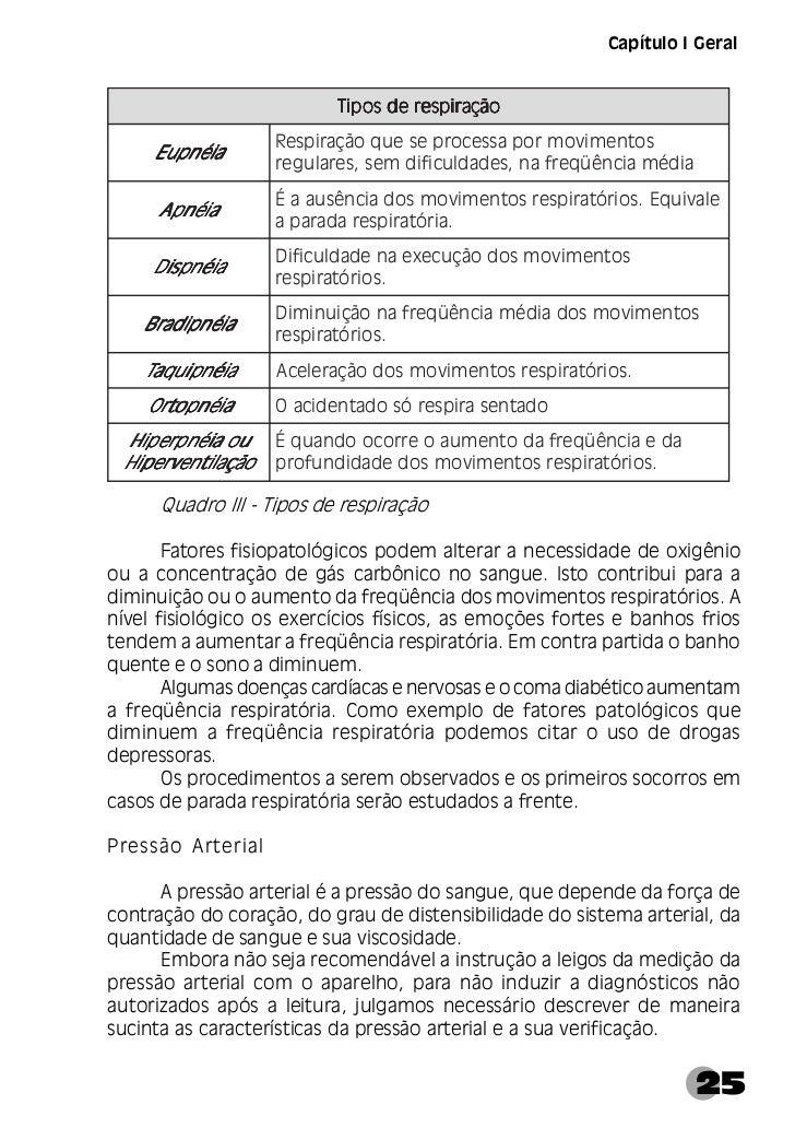 Manual de Primeiros Socorros      No adulto normal a pressão arterial varia da seguinte forma:      · Pressão arterial máx...