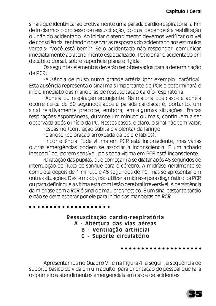 Manual de Primeiros Socorros     Quadro VII - Seqüência de suporte básico de vida em adulto36