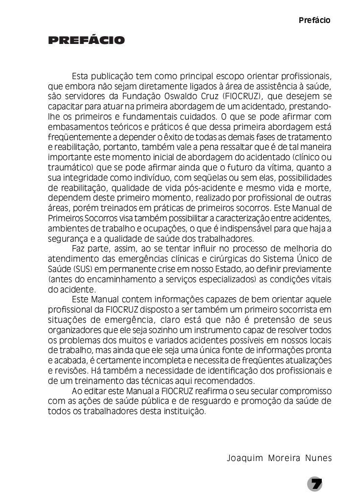 Manual de Primeiros SocorrosINTRODUÇÃO       Com o aumento da complexidade das tarefas executadas pelasdiversas Unidades d...