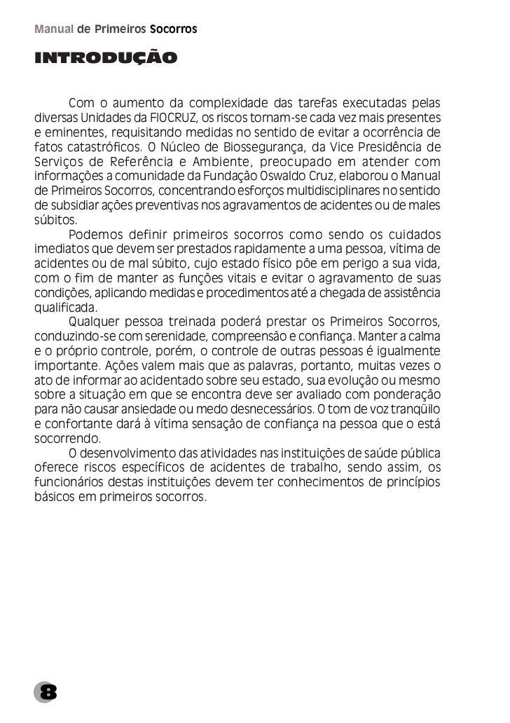 Capítulo I GeralCAPÍTULO IGERALConsiderações Gerais      Neste Manual fornecemos orientações em situações de acidentes afi...