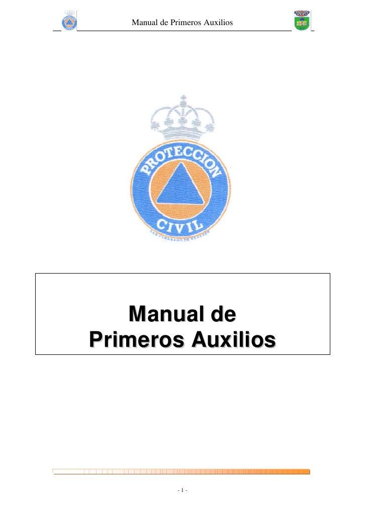 Manual de Primeros Auxilios    Manual dePrimeros Auxilios               -1 -