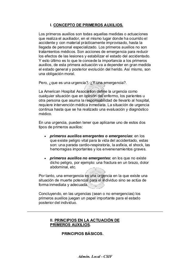 I. CONCEPTO DE PRIMEROS AUXILIOS.Los primeros auxilios son todas aquellas medidas o actuacionesque realiza el auxiliador, ...
