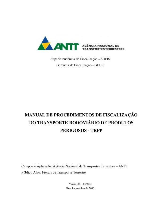 O punk  Superintendência de Fiscalização – SUFIS  Gerência de Fiscalização – GEFIS  MANUAL DE PROCEDIMENTOS DE FISCALIZAÇÃ...
