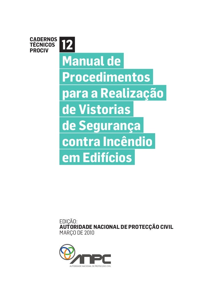 CadernosTécnicosPROCIV           Manual de           Procedimentos           para a Realização           de Vistorias     ...