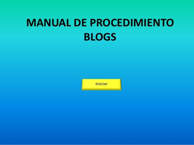 MANUAL DE PROCEDIMIENTO BLOGS