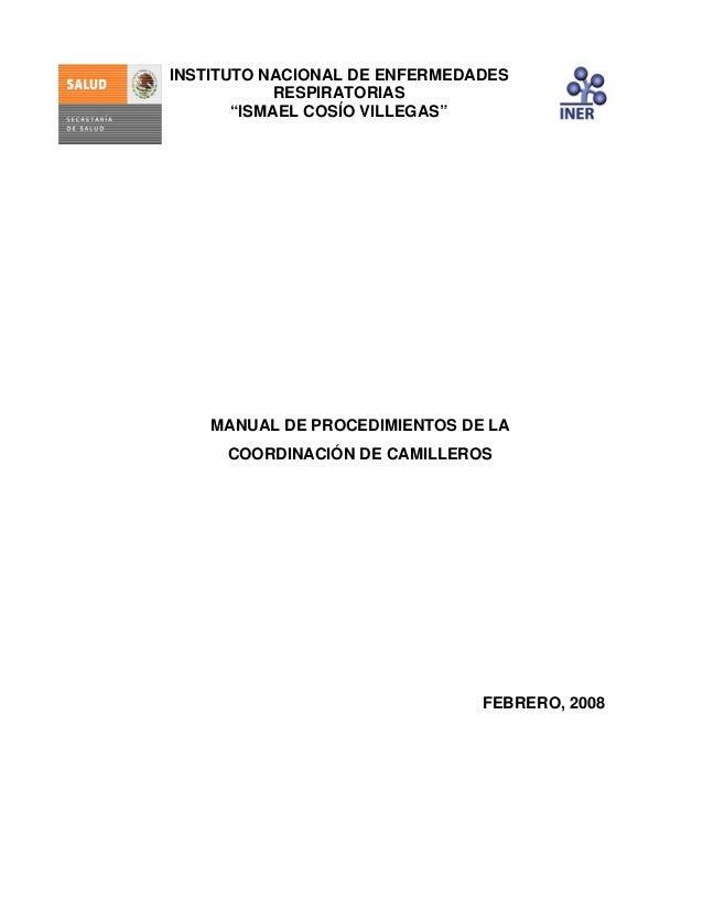 """INSTITUTO NACIONAL DE ENFERMEDADES RESPIRATORIAS """"ISMAEL COSÍO VILLEGAS""""  MANUAL DE PROCEDIMIENTOS DE LA COORDINACIÓN DE C..."""