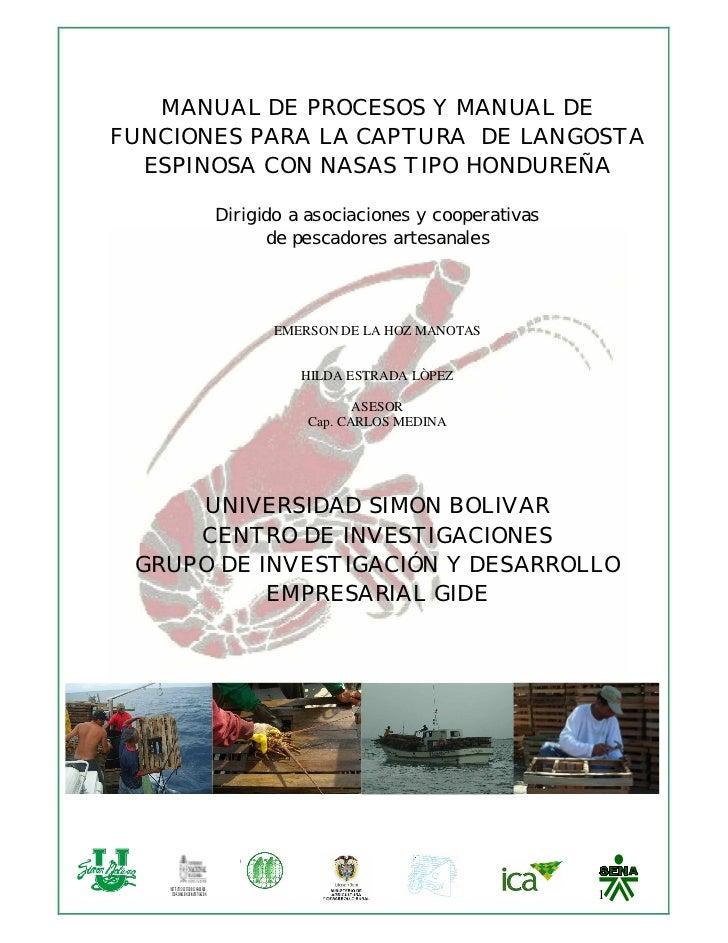 MANUAL DE PROCESOS Y MANUAL DE FUNCIONES PARA LA CAPTURA DE LANGOSTA   ESPINOSA CON NASAS TIPO HONDUREÑA                  ...