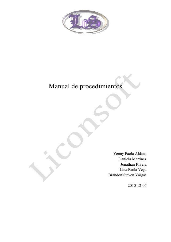 Manual de procedimientos                     Yenny Paola Aldana                        Daniela Martinez                   ...