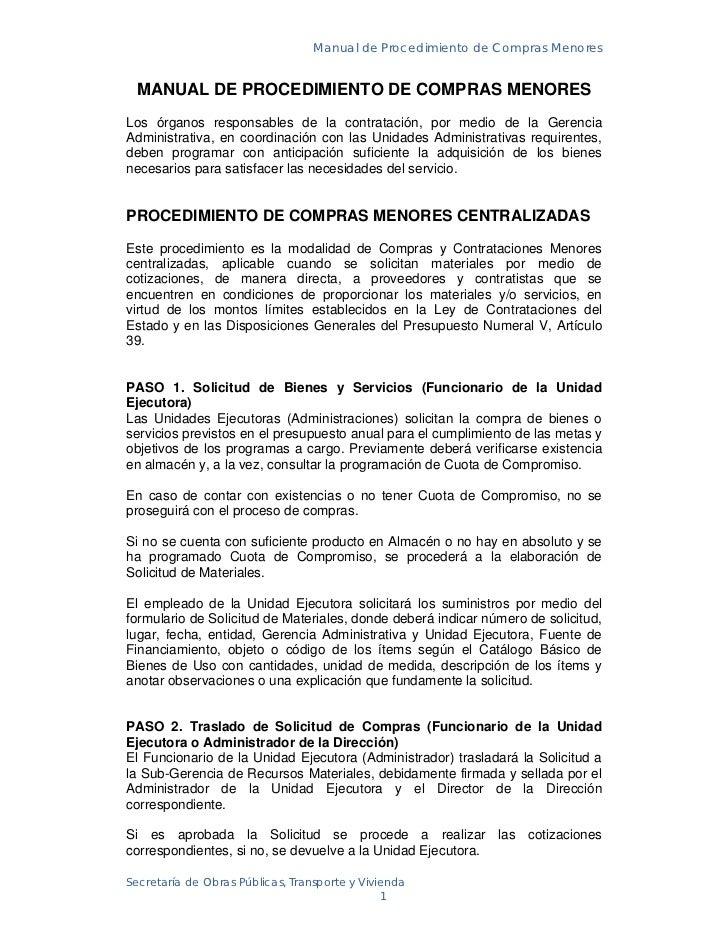 Manual de Procedimiento de Compras Menores    MANUAL DE PROCEDIMIENTO DE COMPRAS MENORES Los órganos responsables de la co...