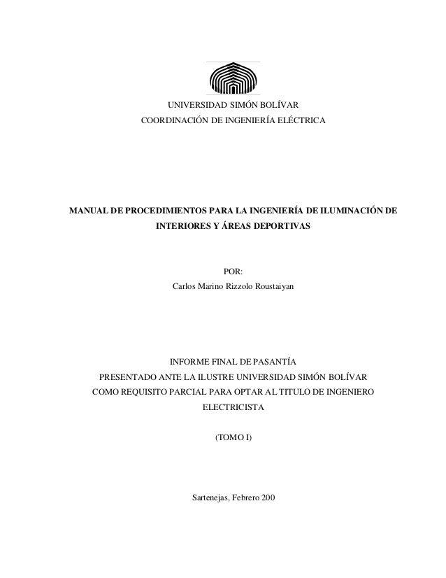 UNIVERSIDAD SIMÓN BOLÍVAR             COORDINACIÓN DE INGENIERÍA ELÉCTRICAMANUAL DE PROCEDIMIENTOS PARA LA INGENIERÍA DE I...