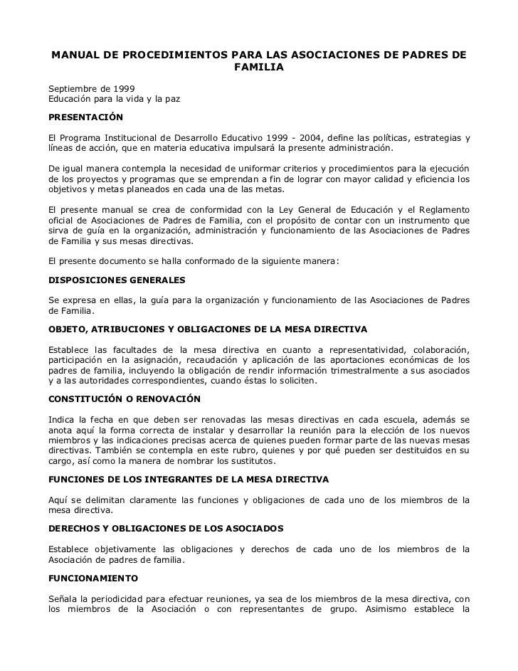 MANUAL DE PROCEDIMIENTOS PARA LAS ASOCIACIONES DE PADRES DE                          FAMILIA  Septiembre de 1999 Educación...