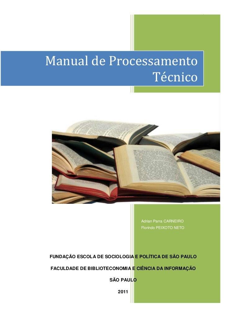 1Manual de Processamento                 Técnico                                 Adrian Parra CARNEIRO                    ...