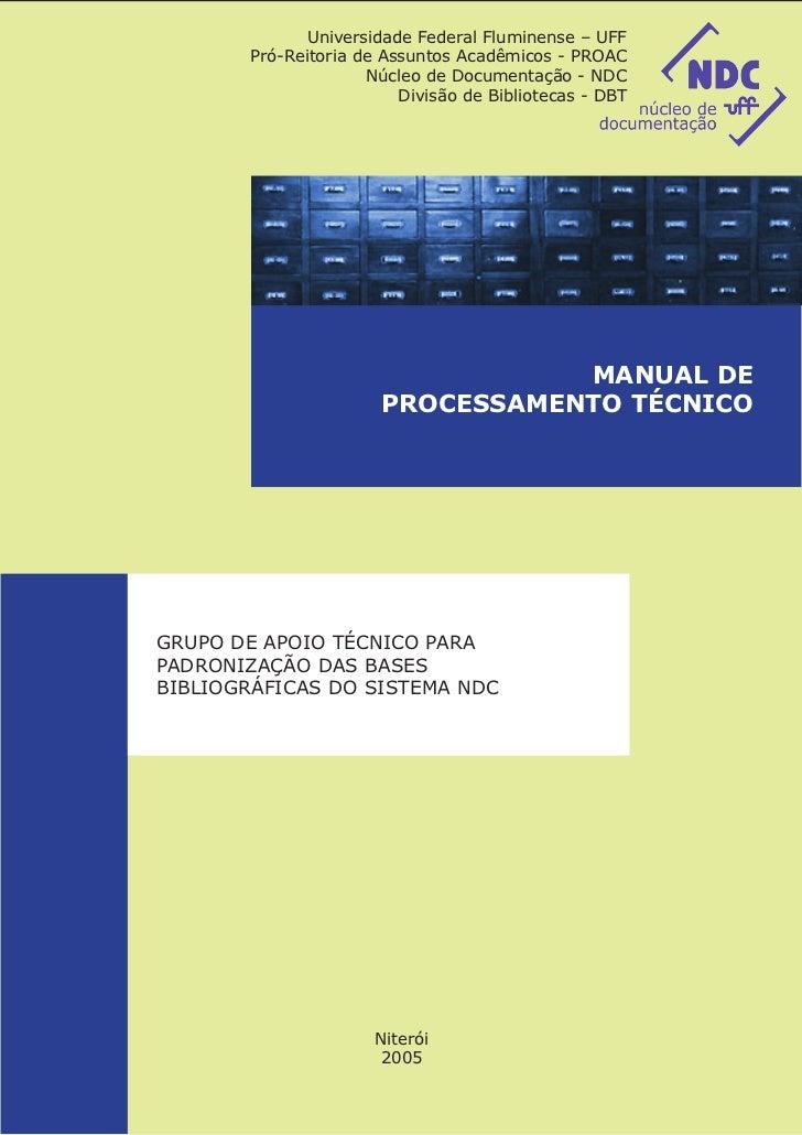Universidade Federal Fluminense – UFF       Pró-Reitoria de Assuntos Acadêmicos - PROAC                     Núcleo de Docu...
