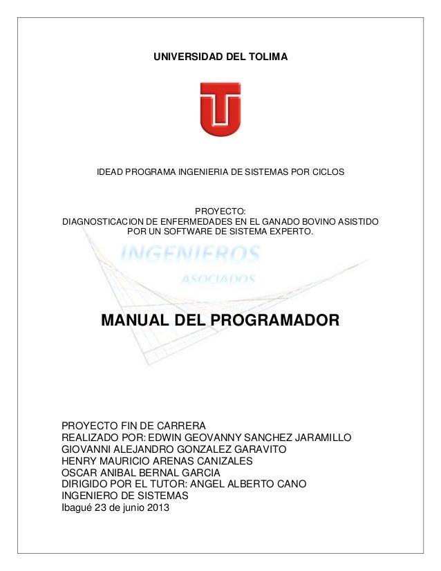 UNIVERSIDAD DEL TOLIMAIDEAD PROGRAMA INGENIERIA DE SISTEMAS POR CICLOSPROYECTO:DIAGNOSTICACION DE ENFERMEDADES EN EL GANAD...