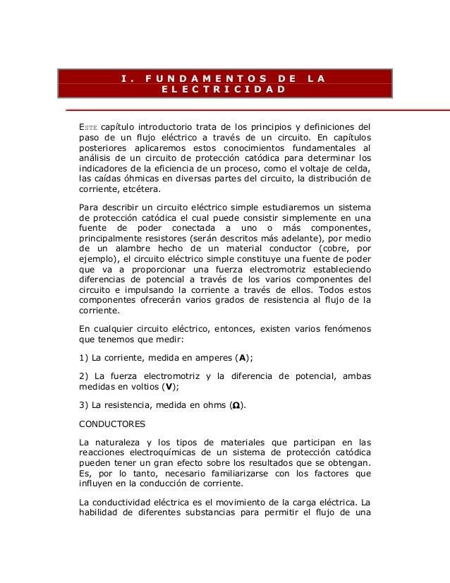 I .  F U N D A M E N T O S D E E L E C T R I C I D A D  L A  ESTE capítulo introductorio trata de los principios y definic...