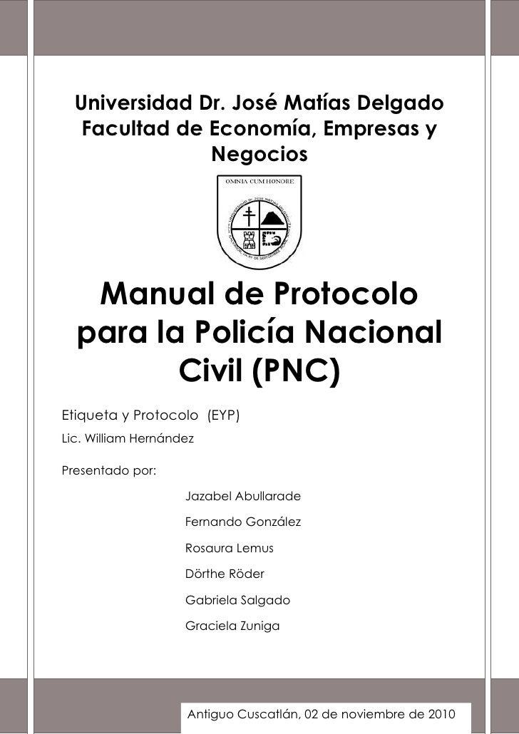 Universidad Dr. José Matías Delgado   Facultad de Economía, Empresas y               Negocios   Manual de Protocolo  para ...