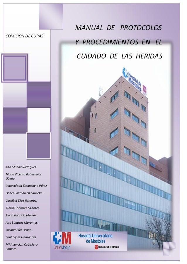 Manual de protocolos y procedimientos en el cuidado de las heridas